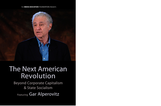 The next American revolution  – Gar Alperovitz